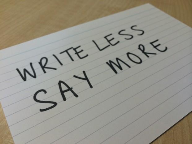 Write less, say more