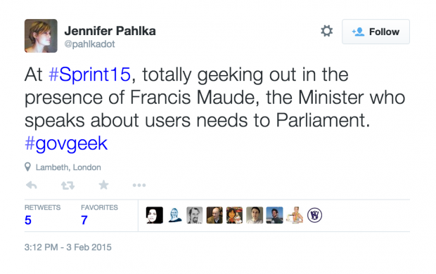 Twitter embed - At #Sprint15, totally geeking out in the presence of Francis Maude, the Minister who speaks about users needs to Parliament. #govgeek