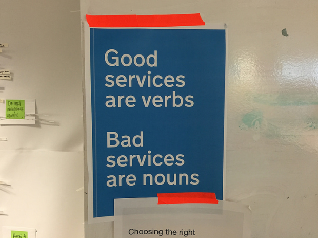 Good services are verbs, bad services are nouns