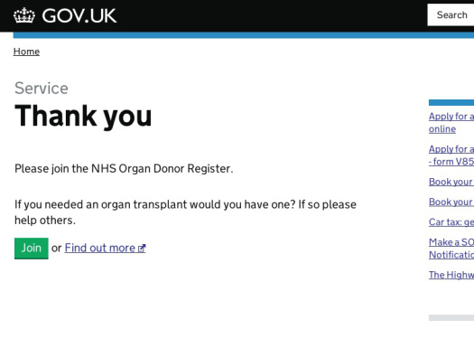 "Screenshot of the successful organ donation page. Reads ""Thank you. Please join the NHS Organ Donation Register. If you needed an organ donation, would you have one? If so please help others""."