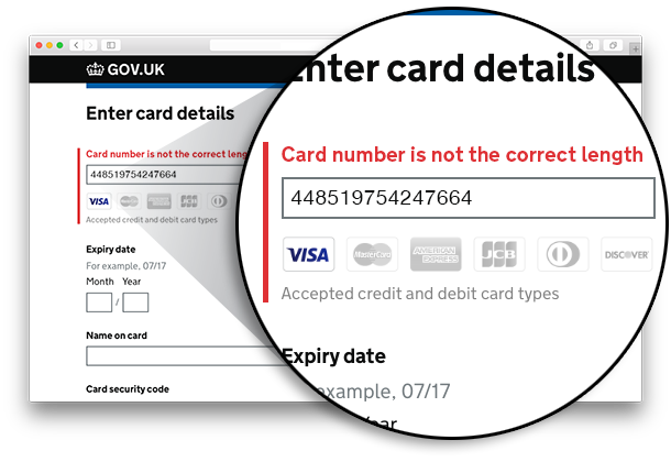 Screenshot showing inline error messages in the GOV.UK Pay interface. The text entry box for entering a credit card number is highlighted, and an error message displayed saying 'Card number is not the correct length'.