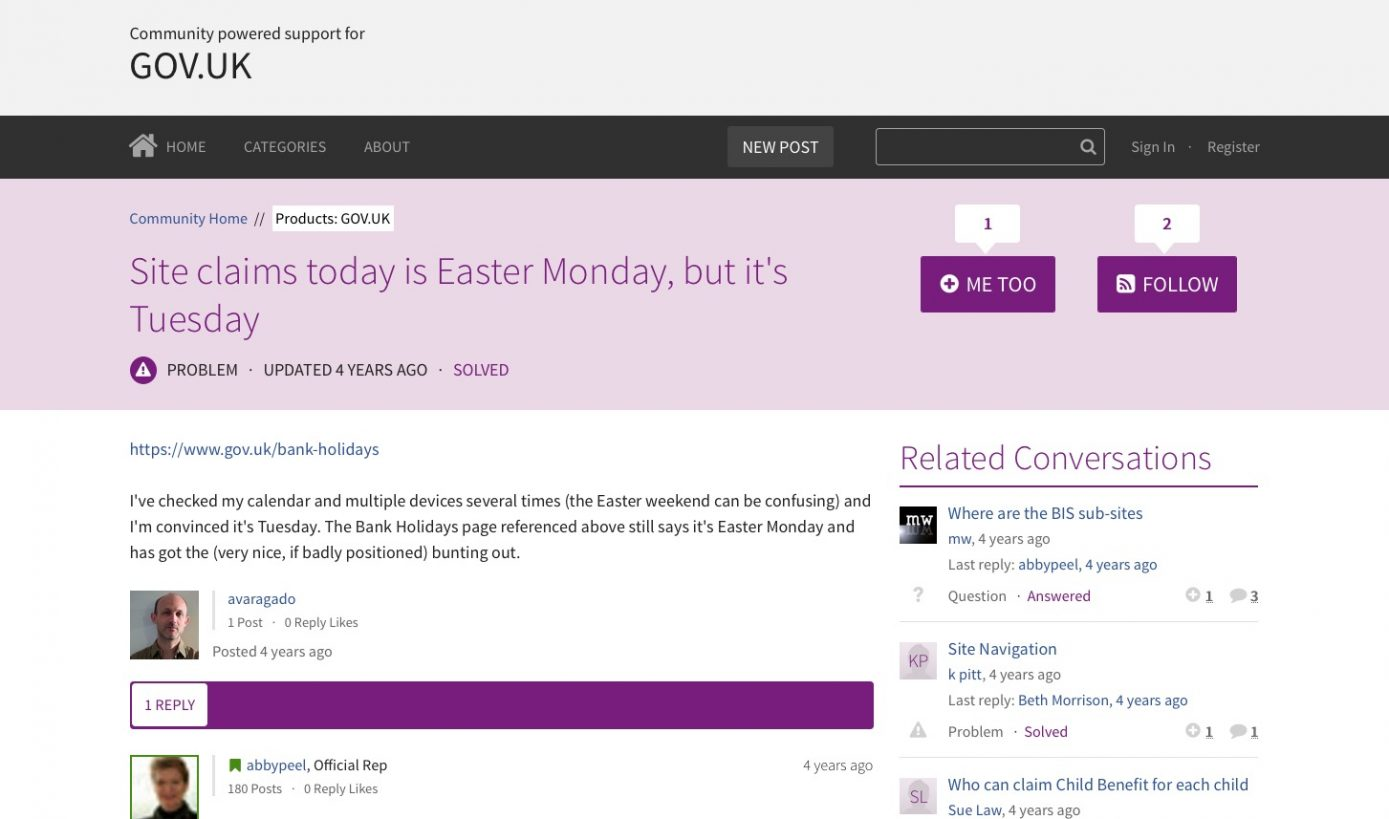Screenshot of a user support forum on Get Satisfaction, showing a user reporting that the GOV.UK beta was showing Easter Monday as happening on a Tuesday.