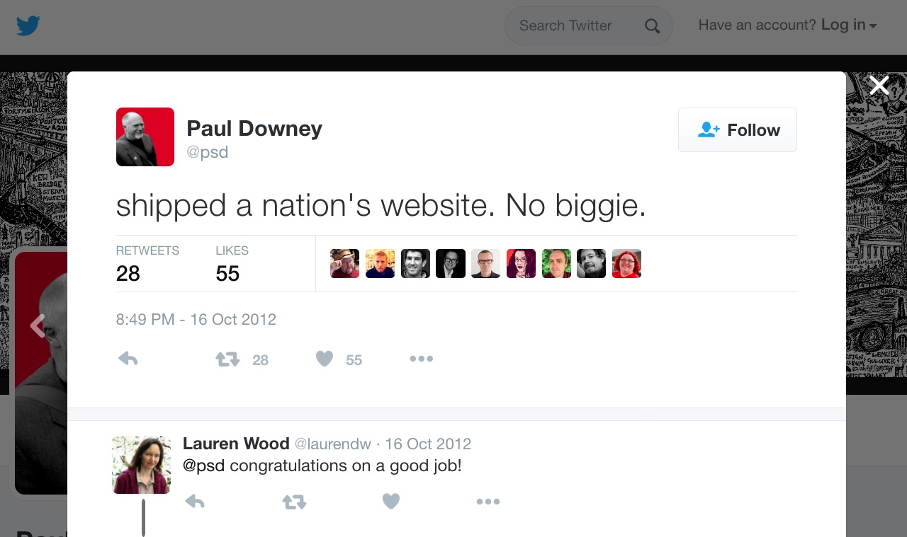 "Paul Downey's tweet saying: ""Shipped a nation's website. No biggie"""