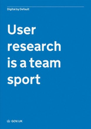 A poster with the words 'User research is a team sport'