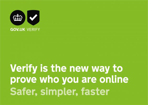 "Graphic to promote GOV.UK Verify. Text on it reads ""Verify is the new way to prove who you are online. Safer, simpler, faster."""