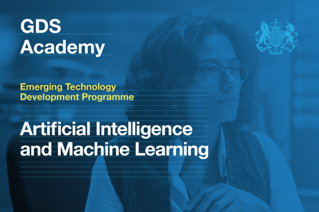 The text on the image reads: GDS Academy, Emerging Technology Development Programme, Artificial Intelligence and Machine Learning