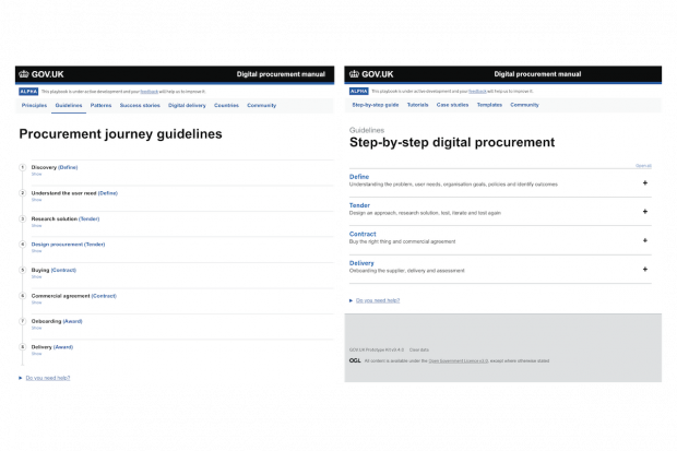 "Two screenshots, showing one stage of the iteration of the Digital Buying Guide. The left screenshot shows a page titled ""Procurement journey guidelines"", which was alpha guidance hosted on GOV.UK. It had 8 steps. The screenshot on the right shows guidelines titled ""Step-by-step digital procurement"", with four headings: Define, Tender, Contract, Delivery."