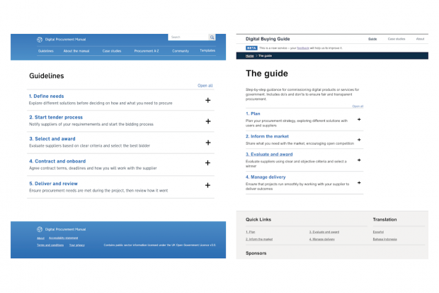 "Two screenshots, showing one stage of the iteration of the Digital Buying Guide. The left screenshot shows a page titled ""Guidelines"", with 5 steps. The screenshot on the right shows a page titled ""The guide"", with four headings: Plan, Inform the market, Evaluate and award, Manage delivery."