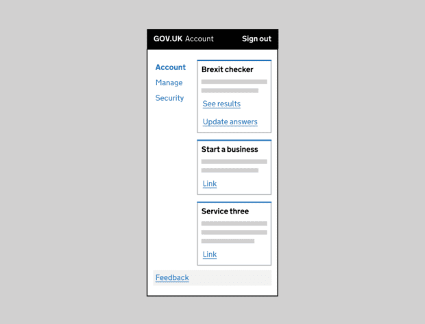 An early sketch of what a GOV.UK Account could look like with Account, Manage, Security in one column and then services in another column.